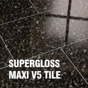 Supergloss Maxi V5 Tile