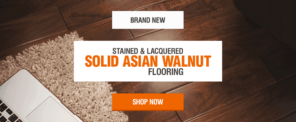New Solid Asian Walnut